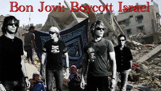 bon jovi: Bon Jovi, Boycott Israel