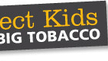 Protect Kids from Big Tobacco