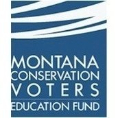 Montana Conservation Voters Education Fund