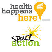 Health Happens Here, in partnership with Spark Action