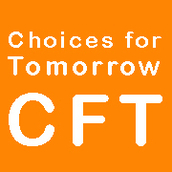 Choices for Tomorrow (CFT)