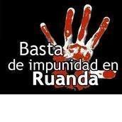 Basta de Impunidad en Ruanda