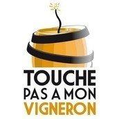 Touche Pas A Mon Vigneron