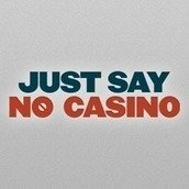 Just Say No Casino