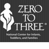 ZERO TO THREE: National Center for Infants, Toddlers, and Families