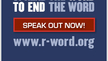 I pledge to support the elimination of the derogatory use of the r-word from everyday speech.