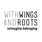 with WINGS and ROOTS