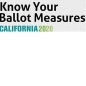 Know Your Ballot Measures California 2020