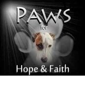 PAWS for Hope and Faith