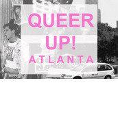 QUEER UP! Atlanta
