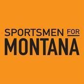 Sportsmen for Montana Campaign