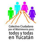Colectivo Ciudadano por el Matrimonio para todos y todas en Yucatán