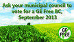 Vote YES for a GE/GMO Free BC at the UBCM September 2013 Convention